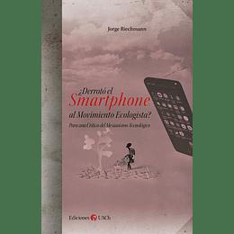 Derroto El Smartphone Al Movimiento Ecologista