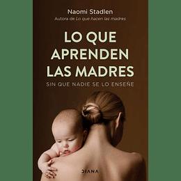 Que Aprenden Las Madres, Lo