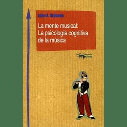 Mente Musical: La Psicologia Cognitiva De La Musica, La
