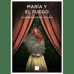 Maria Y El Fuego