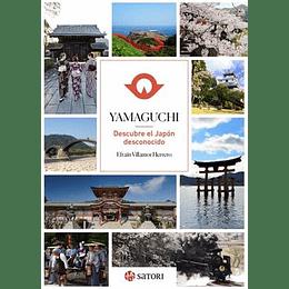 Yamaguchi: Descubre El Japon Desconocido