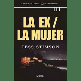 Ex / La Mujer, La