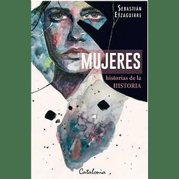 Mujeres. Historias De La Historia
