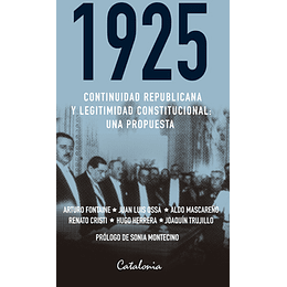 1925: Continuidad Republicana Y Legitimidad Constitucional
