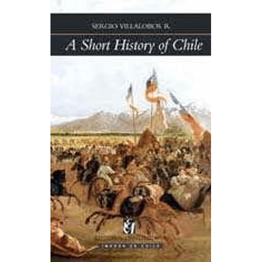 A Short History Of Chile
