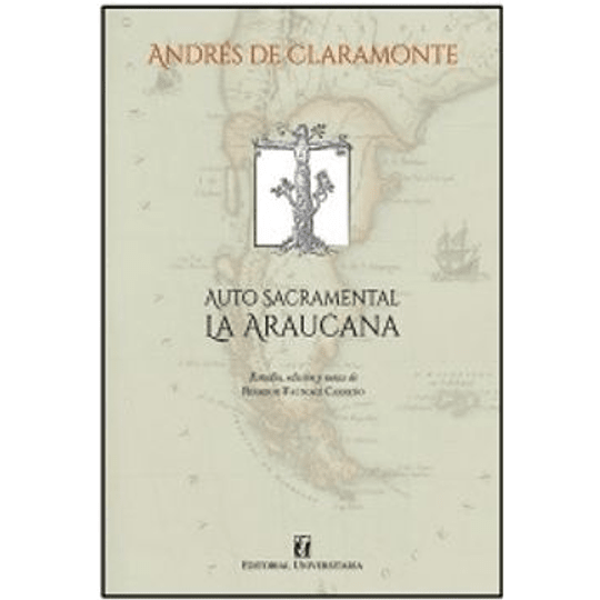 Auto Sacramental La Araucana