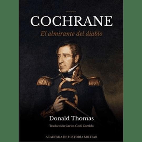 Cochrane El Almirante Del Diablo