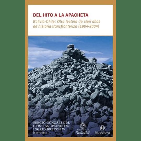Del Hito A La Apacheta Bolivia-Chile