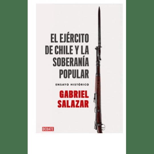 Ejercito De Chile Y La Soberania Popular, El