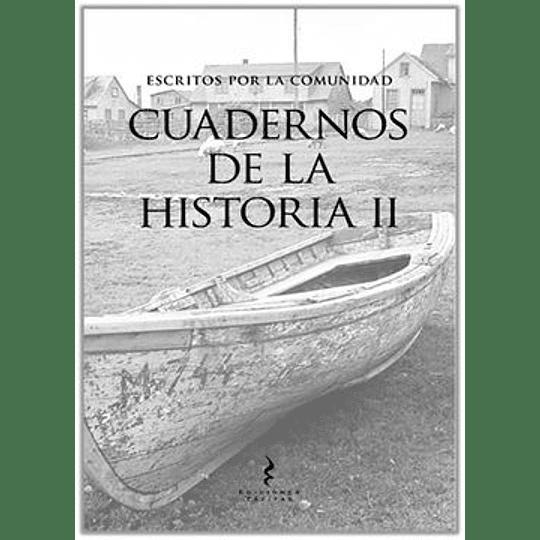 Escritos Por La Comunidad Cuadernos De La Historia 2