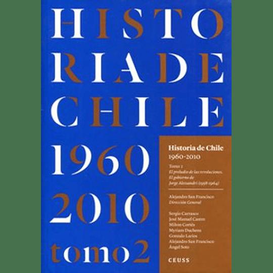Historia De Chile 1960 2010 Tomo 2