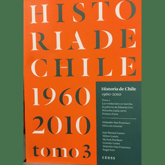 Historia De Chile 1960-2010 Tomo 3