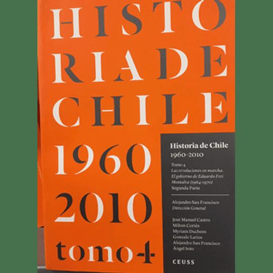 Historia De Chile 1960-2010 Tomo 4