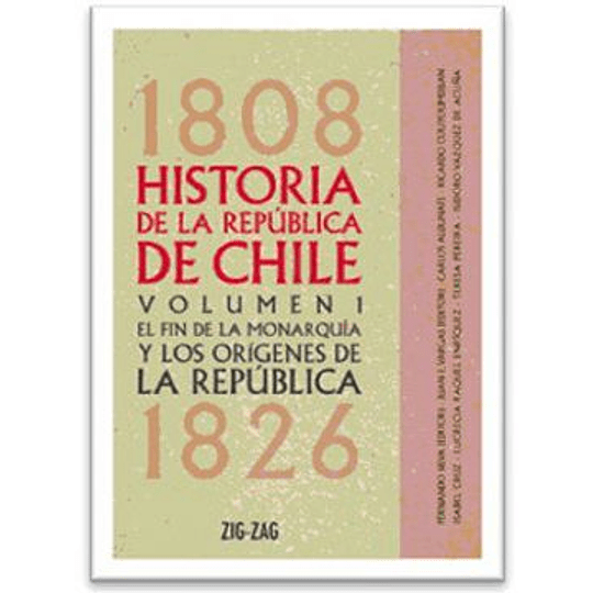 Historia De La Republica De Chile 1808-1826 (Td)