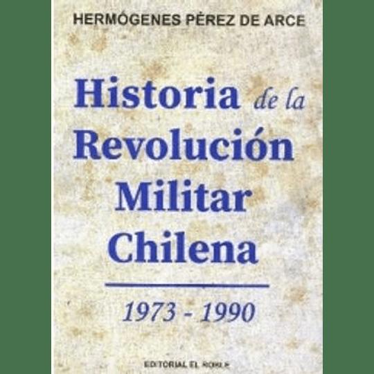 Historia De La Revolucion Militar Chilena