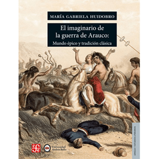 Imaginario De La Guerra De Arauco, El