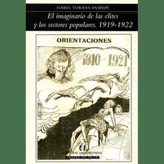 Imaginario De Las Elites Y Los Sectores Populares 1919 1922, El
