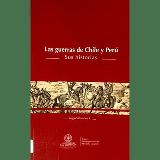 Las Guerras De Chile Y Peru