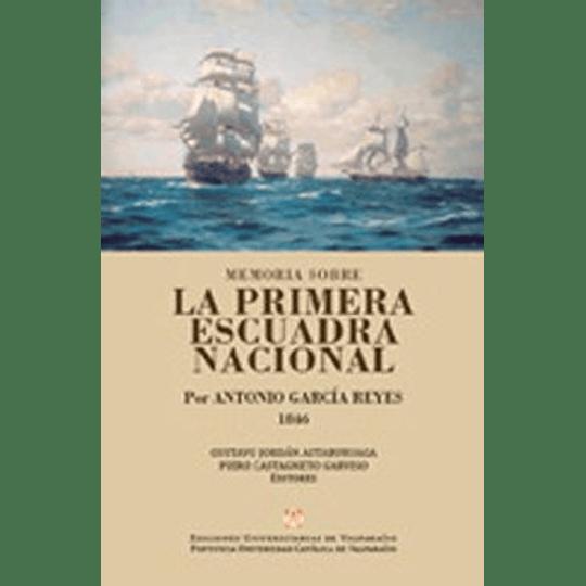Memoria Sobre La Primera Escuadra Nacional