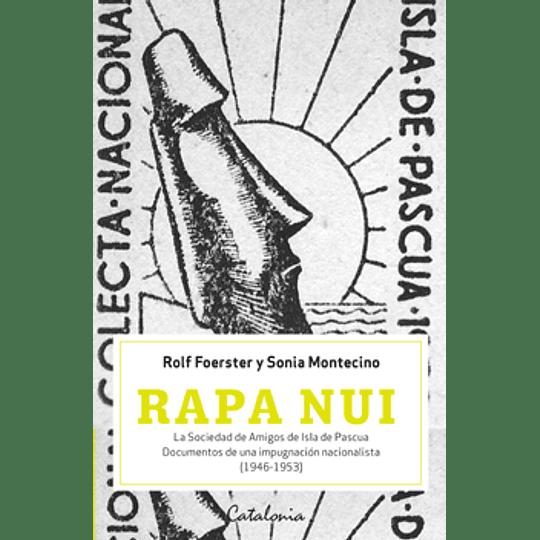 Rapa Nui La Sociedad De Amigos De Isla De Pascua