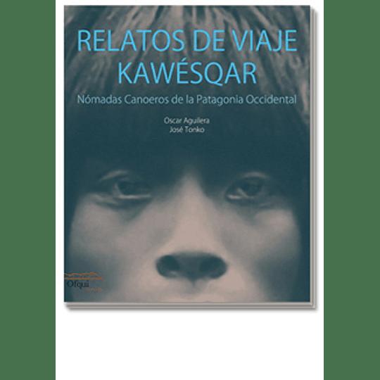 Relatos De Viaje Kawesqar