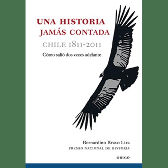 Una Historia Jamas Contada Chile 1811 2011 Td