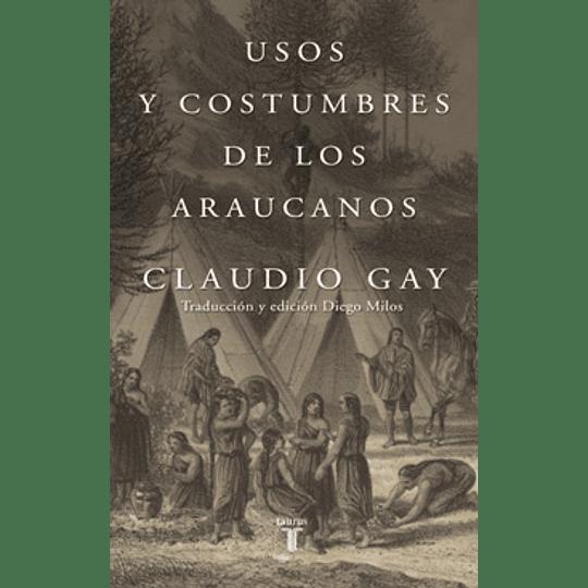 Usos Y Costumbres De Los Araucanos