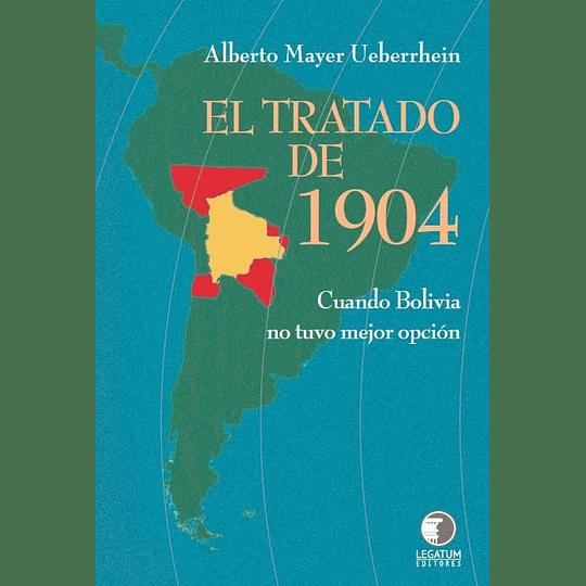 Tratado De 1904, El