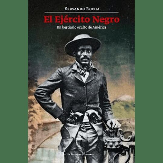 Ejercito Negro, El