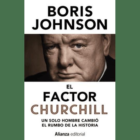Factor Churchill, El