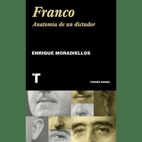 Franco Anatomia De Un Dictador
