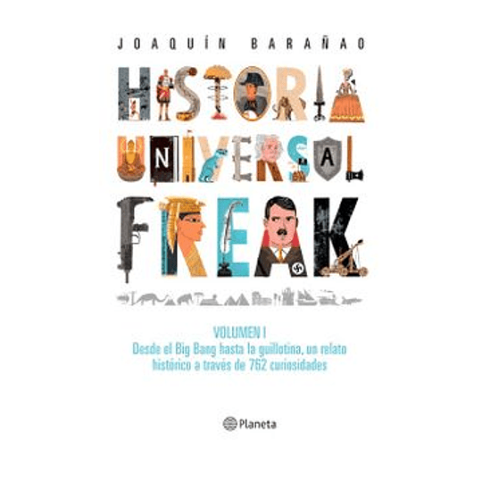 Historia Universal Freak
