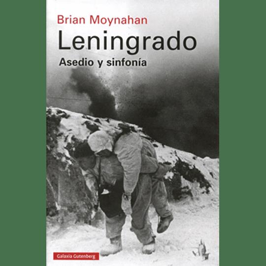 Leningrado Asedio Y Sinfonia