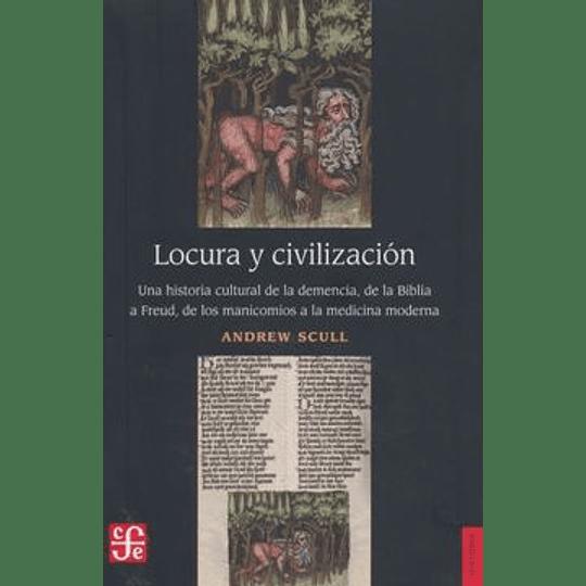 Locura Y Civilizacion