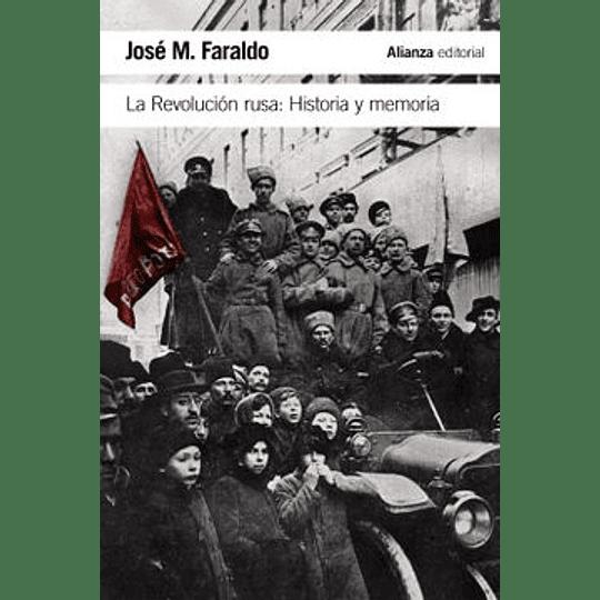 Revolucion Rusa Historia Y Memoria, La
