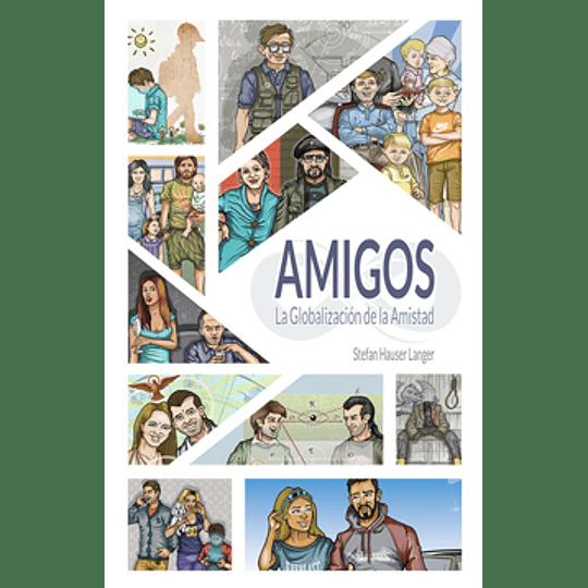 Amigos La Globalizacion De La Amistad