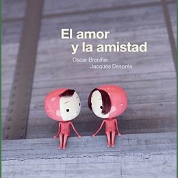 Amor Y La Amistad, El