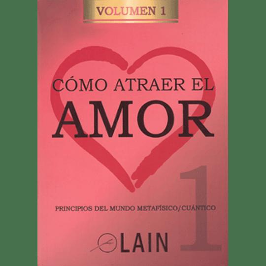 Como Atraer El Amor 1