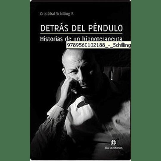 Detras Del Pendulo Historias De Un Hipnoterapeuta