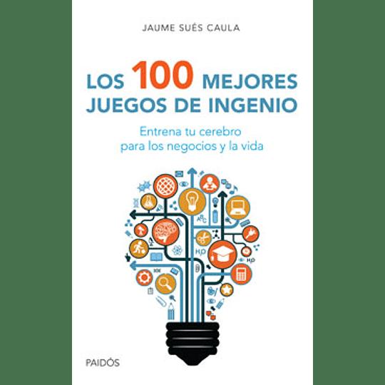 100 Mejores Juegos De Ingenio, Los