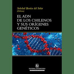 Adn De Los Chilenos Y Sus Origenes Geneticos, El