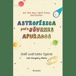 Astrofisica Para Jovenes Apurados