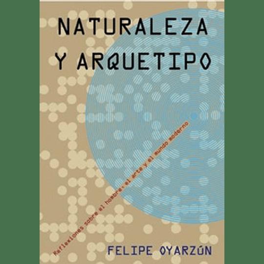 Naturaleza Y Arquetipo