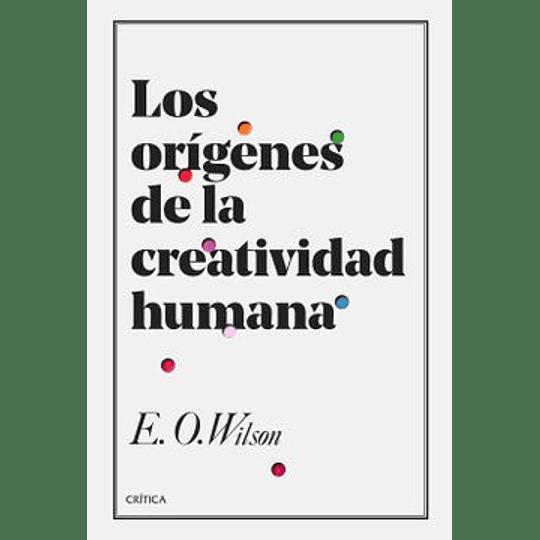 Origenes De La Creatividad Humana, Los