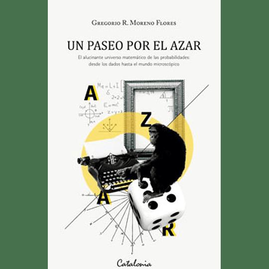 Paseo Por El Azar, Un