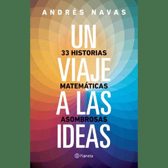 Viaje A Las Ideas, Un