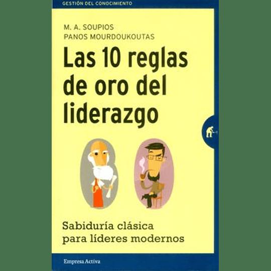 10 Reglas De Oro Del Liderazgo, Las