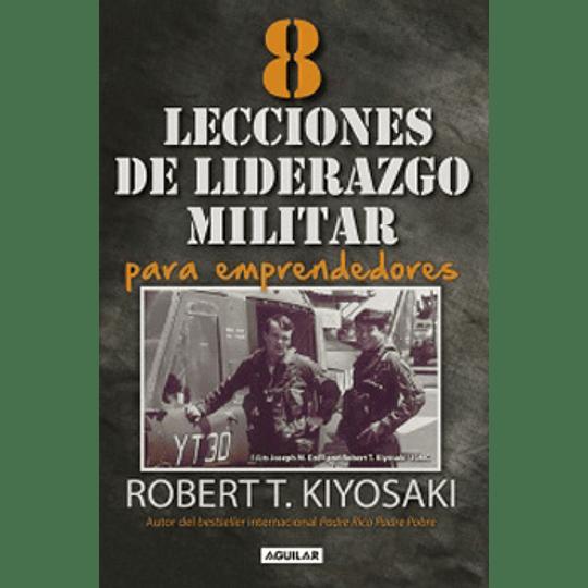 8 Lecciones De Liderazgo Militar Para Emprendedores