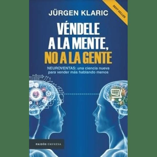 Vendele La Mente No A La Gente