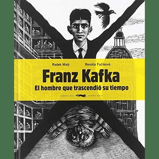 Franz Kafka El Hombre Que Trascendio Su Tiempo